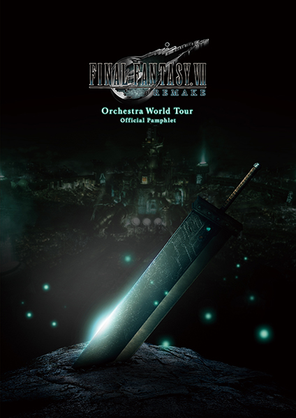 FINAL FANTASY VII REMAKE Orchestra World Tour オフィシャルパンフレット
