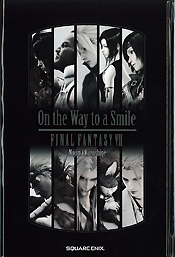 On the Way to a Smile FINAL FANTASY VII