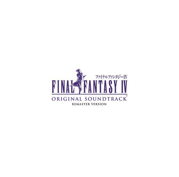 FINAL FANTASY IV Original Soundtrack Remaster Version