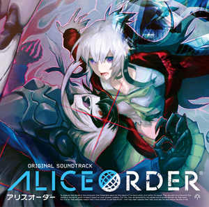 ALICE ORDER Original Soundtrack