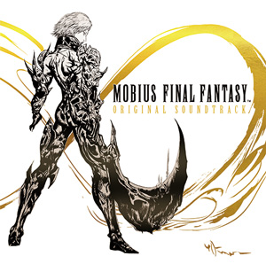 MOBIUS FINAL FANTASY Original Soundtrack