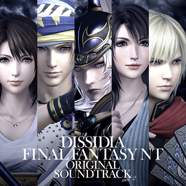 DISSIDIA FINAL FANTASY NT Original Soundtrack Vol.2