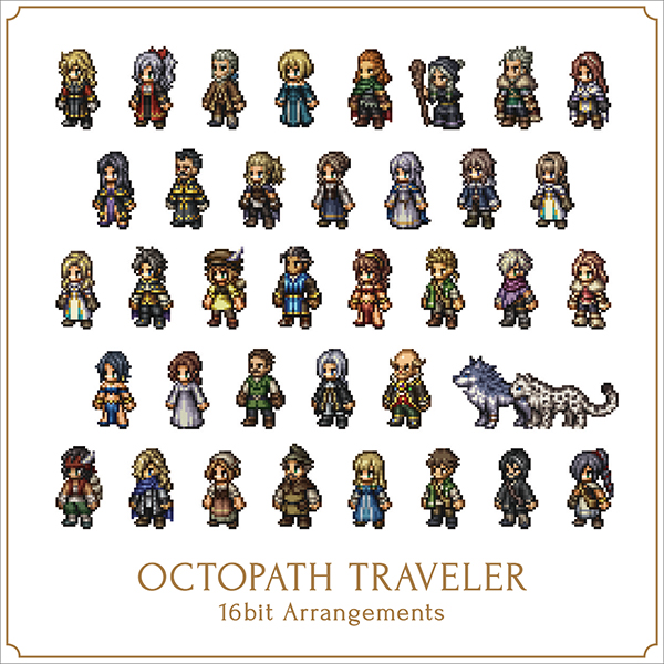 OCTOPATH TRAVELER 16bit Arrangements