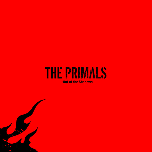 THE PRIMALS - Out of the Shadows