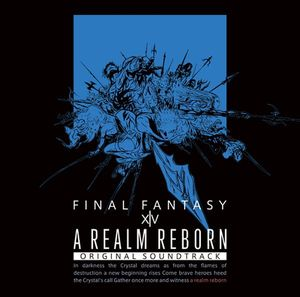 A REALM REBORN: FINAL FANTASY XIV Original Soundtrack【映像付サントラ/Blu-ray Disc Music】