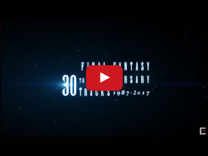 FINAL FANTASY 30th Anniversary Tracks 1987-2017【映像付サントラ/Blu-ray Disc Music】