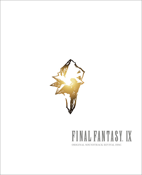 FINAL FANTASY IX ORIGINAL SOUNDTRACK REVIVAL DISC 【映像付サントラ/Blu-ray Disc Music】